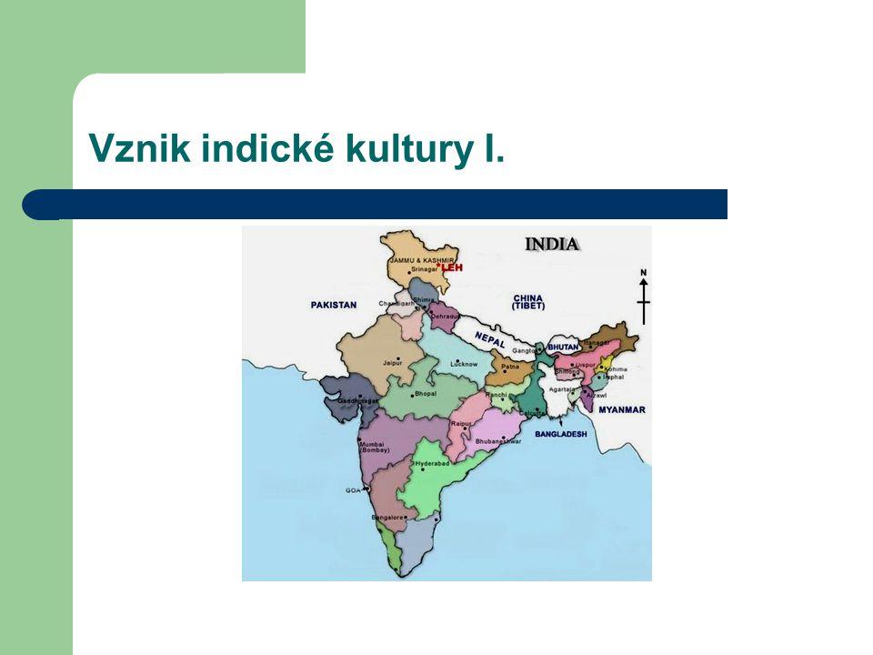Vznik indické kultury II.