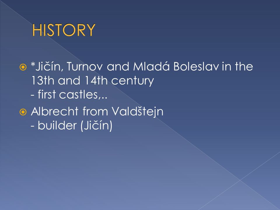  *Jičín, Turnov and Mladá Boleslav in the 13th and 14th century - first castles,..
