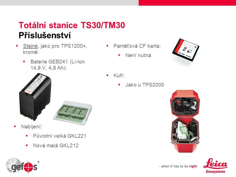 16 Totální stanice TS30/TM30 Příslušenství  Stejné, jako pro TPS1200+, kromě:  Baterie GEB241 (Li-Ion 14,8 V, 4,8 Ah):  Nabíjení:  Původní velká G