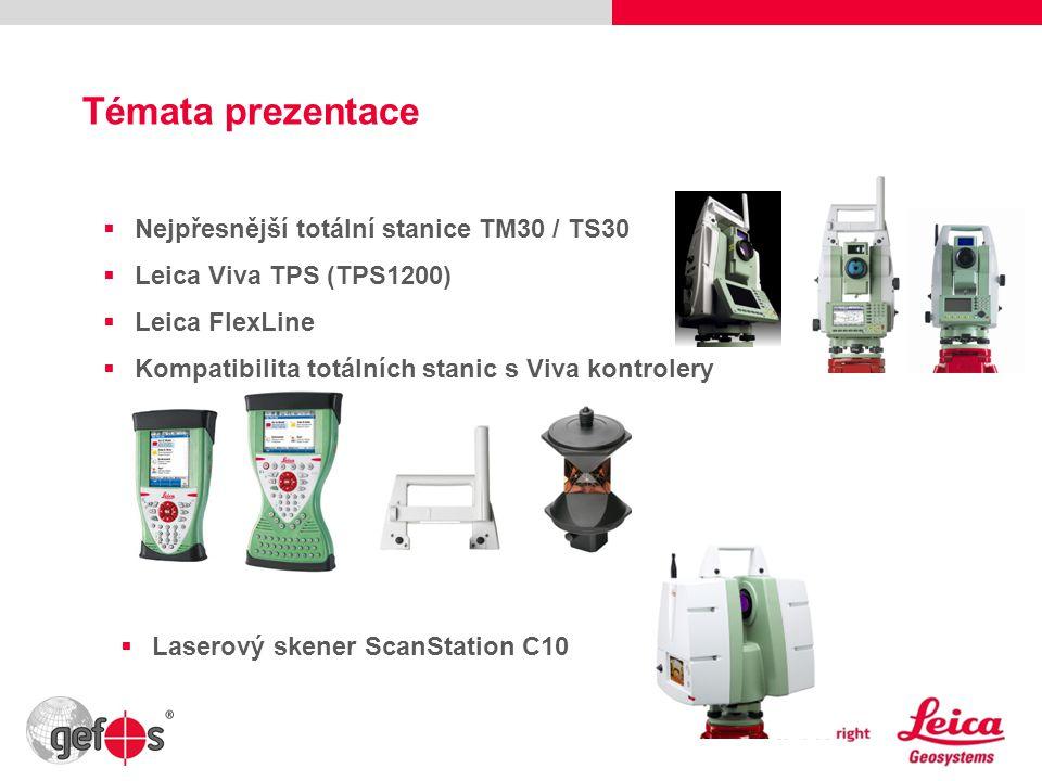 2 Témata prezentace  Nejpřesnější totální stanice TM30 / TS30  Leica Viva TPS (TPS1200)  Leica FlexLine  Kompatibilita totálních stanic s Viva kon