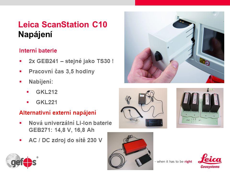 30 Leica ScanStation C10 Napájení Interní baterie  2x GEB241 – stejné jako TS30 !  Pracovní čas 3,5 hodiny  Nabíjení:  GKL212  GKL221 Alternativn