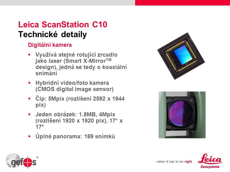 32 Leica ScanStation C10 Technické detaily Digitální kamera  Využívá stejné rotující zrcadlo jako laser (Smart X-Mirror TM design), jedná se tedy o k