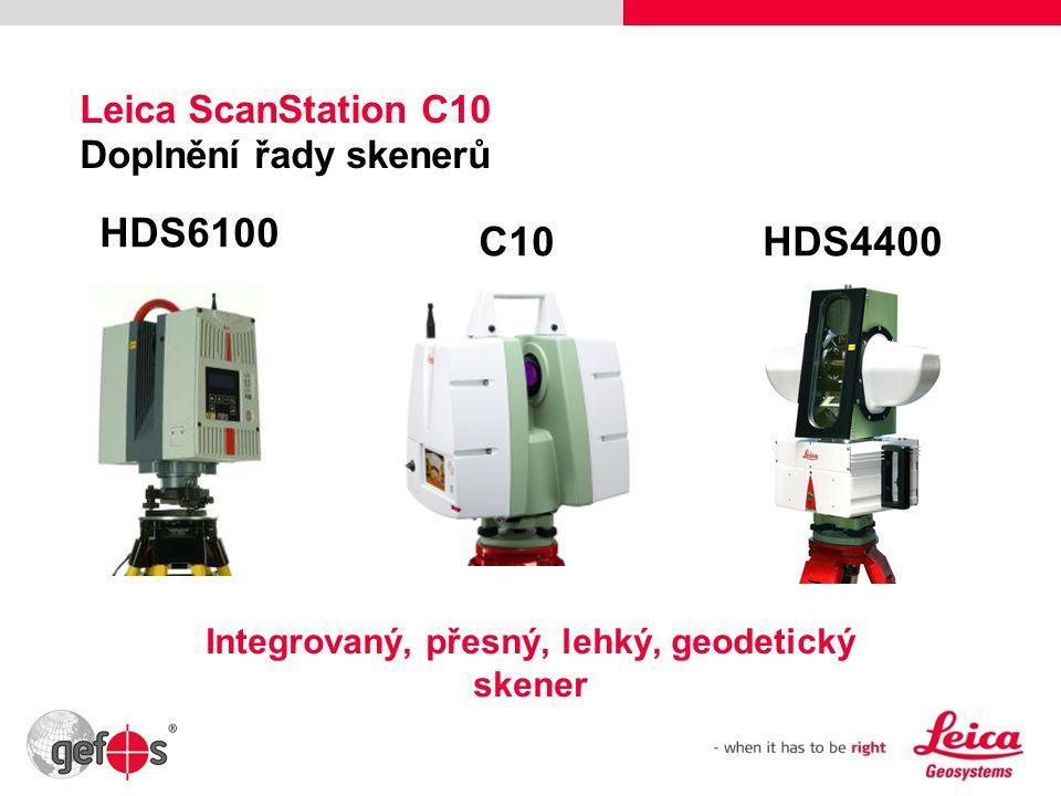 39 Leica ScanStation C10 Doplnění řady skenerů HDS6100 C10HDS4400 Integrovaný, přesný, lehký, geodetický skener