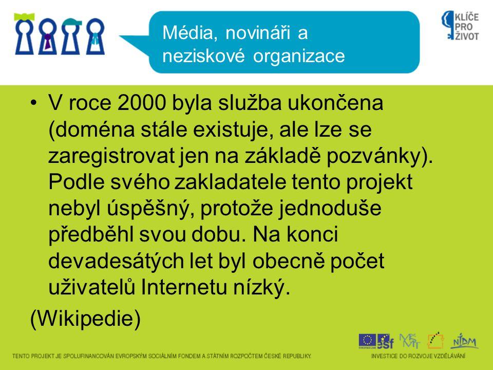 •V roce 2000 byla služba ukončena (doména stále existuje, ale lze se zaregistrovat jen na základě pozvánky).