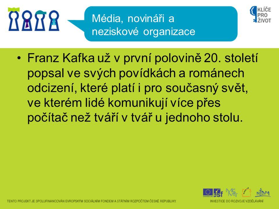 •Franz Kafka už v první polovině 20.