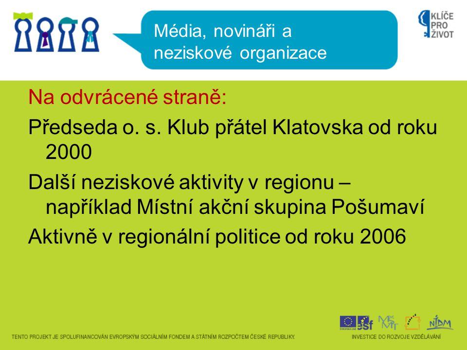 Na odvrácené straně: Předseda o. s.