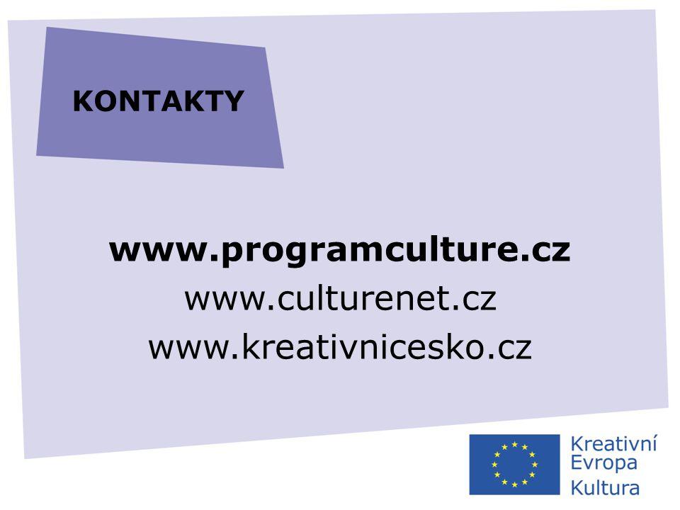 KONTAKTY www.programculture.cz www.culturenet.cz www.kreativnicesko.cz