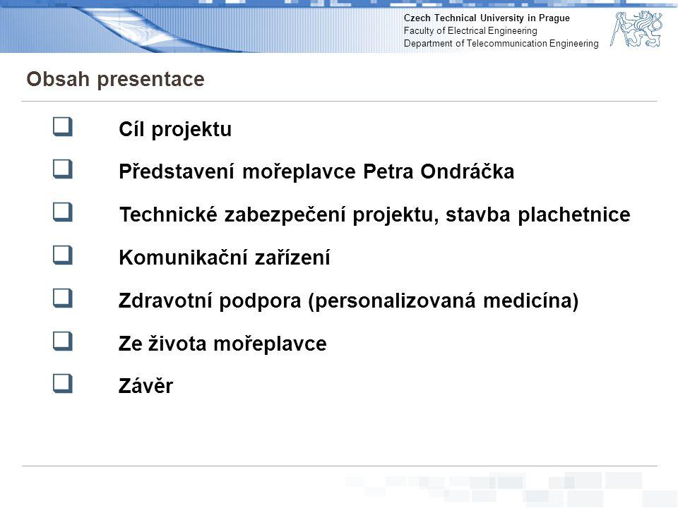 Czech Technical University in Prague Faculty of Electrical Engineering Department of Telecommunication Engineering Zdravotní materiál 53 • Chirurgické nástroje a prostředky na ošetření poranění - sponzor Krajská zdravotní, a.s.