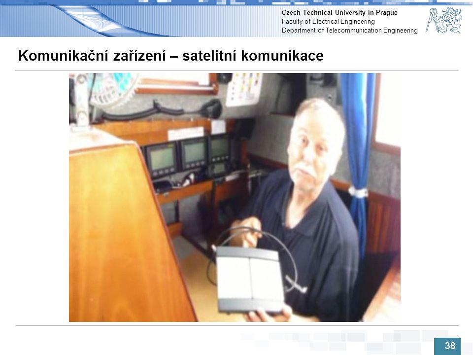 Czech Technical University in Prague Faculty of Electrical Engineering Department of Telecommunication Engineering Komunikační zařízení – satelitní ko