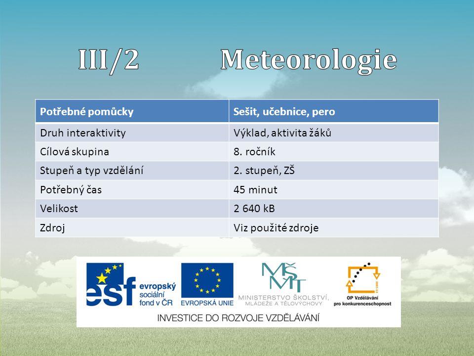 Pro EU peníze školám zpracovala: Mgr. Veronika Kuncová, 2013