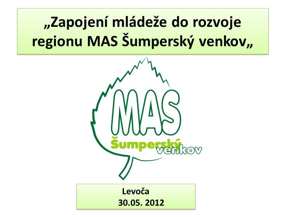 """""""Zapojení mládeže do rozvoje regionu MAS Šumperský venkov"""" Levoča 30.05. 2012"""