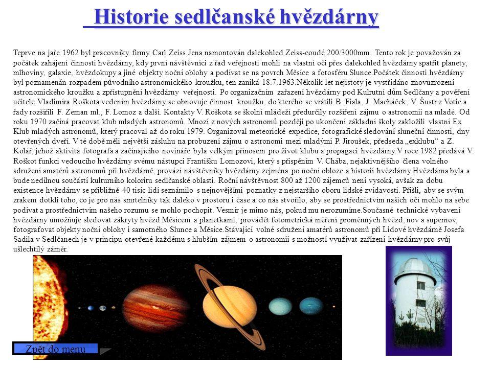Teprve na jaře 1962 byl pracovníky firmy Carl Zeiss Jena namontován dalekohled Zeiss-coudé 200/3000mm. Tento rok je považován za počátek zahájení činn