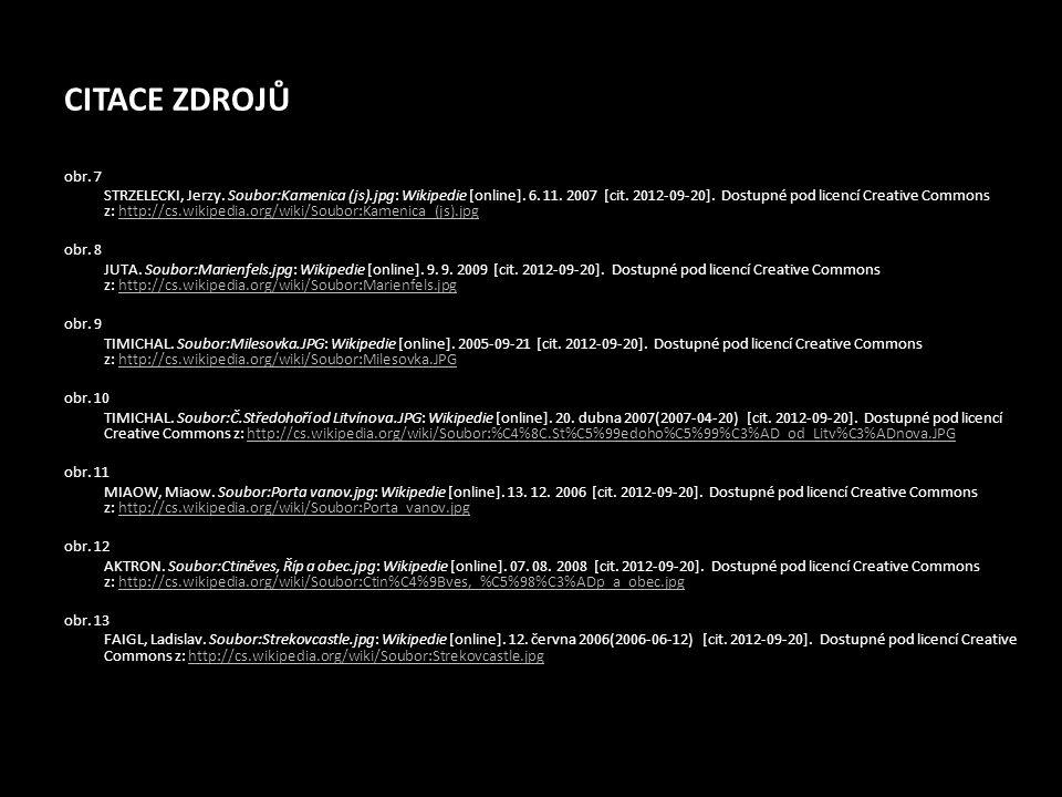 CITACE ZDROJŮ obr. 7 STRZELECKI, Jerzy. Soubor:Kamenica (js).jpg: Wikipedie [online]. 6. 11. 2007 [cit. 2012-09-20]. Dostupné pod licencí Creative Com
