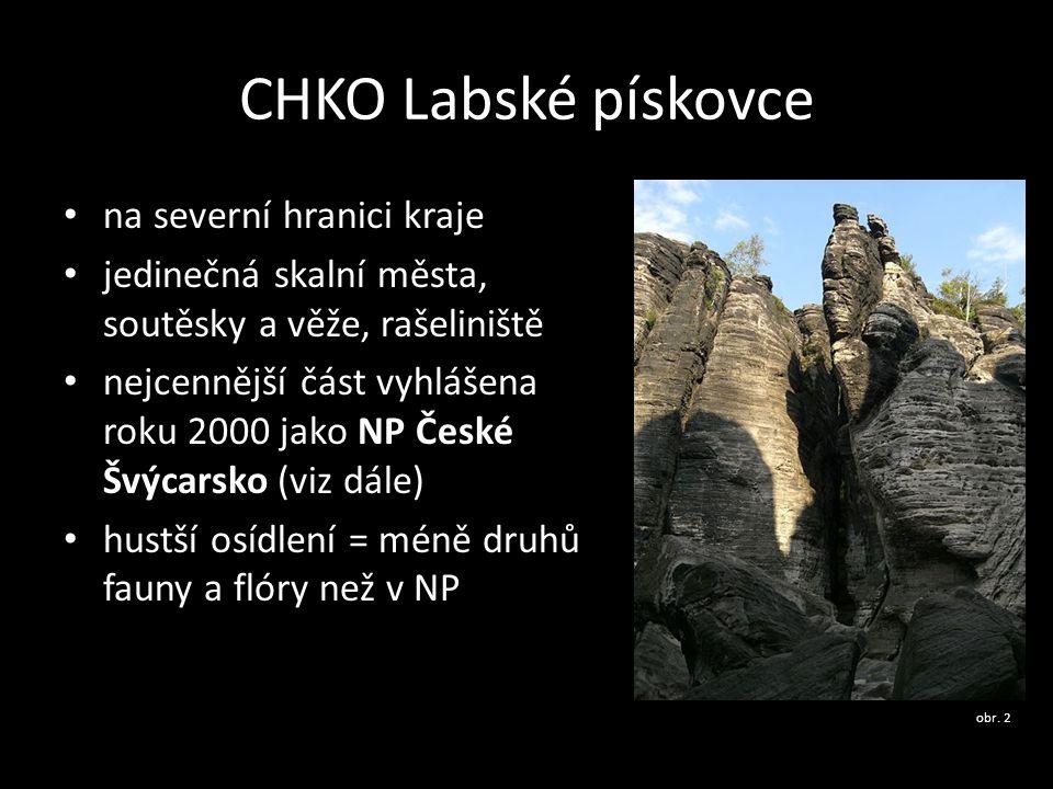 CHKO Labské pískovce • na severní hranici kraje • jedinečná skalní města, soutěsky a věže, rašeliniště • nejcennější část vyhlášena roku 2000 jako NP