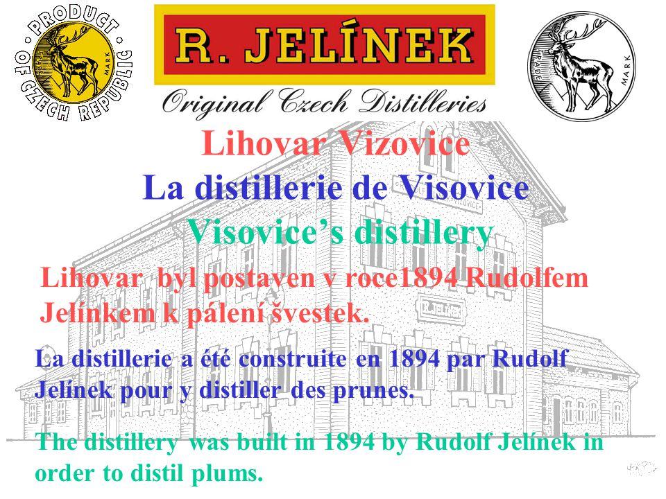 La firme Jelínek a commencé à écouler son eau de vie aux Etats-Unis d´Amérique et en République Tchèque.