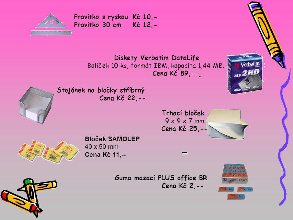 Pravítko s ryskouKč 10,- Pravítko 30 cm Kč 12,- Diskety Verbatim DataLife Balíček 10 ks, formát IBM, kapacita 1,44 MB. Cena Kč 89,-- Stojánek na bločk