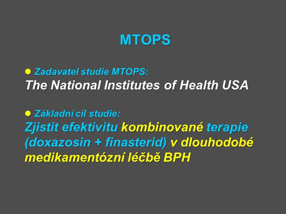 MTOPS Zadavatel studie MTOPS: The National Institutes of Health USA Základní cíl studie: Základní cíl studie: Zjistit efektivitu kombinované terapie (