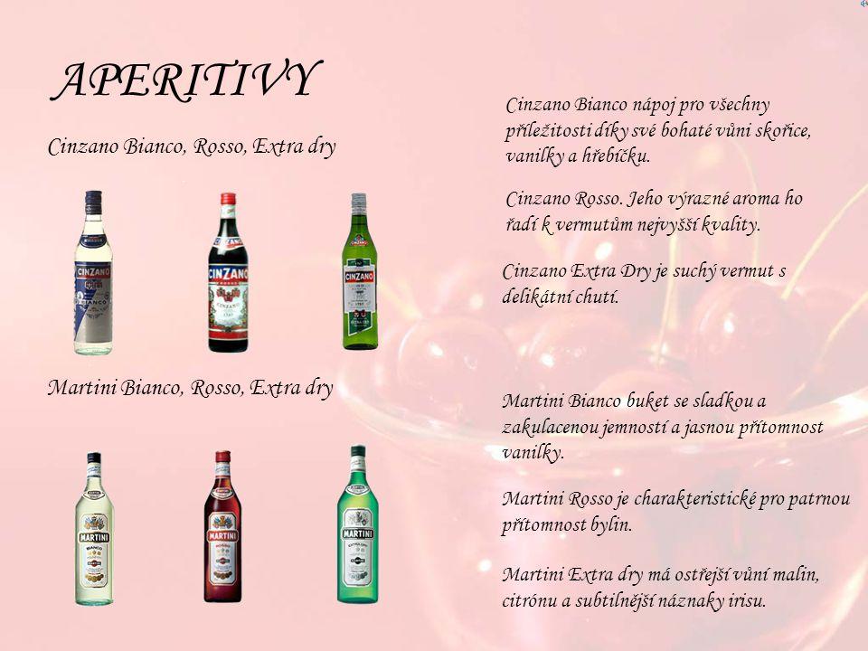 APERITIVY Cinzano Bianco, Rosso, Extra dry Martini Bianco, Rosso, Extra dry Cinzano Bianco nápoj pro všechny příležitosti díky své bohaté vůni skořice, vanilky a hřebíčku.