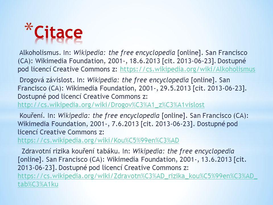 Alkoholismus. In: Wikipedia: the free encyclopedia [online]. San Francisco (CA): Wikimedia Foundation, 2001-, 18.6.2013 [cit. 2013-06-23]. Dostupné po