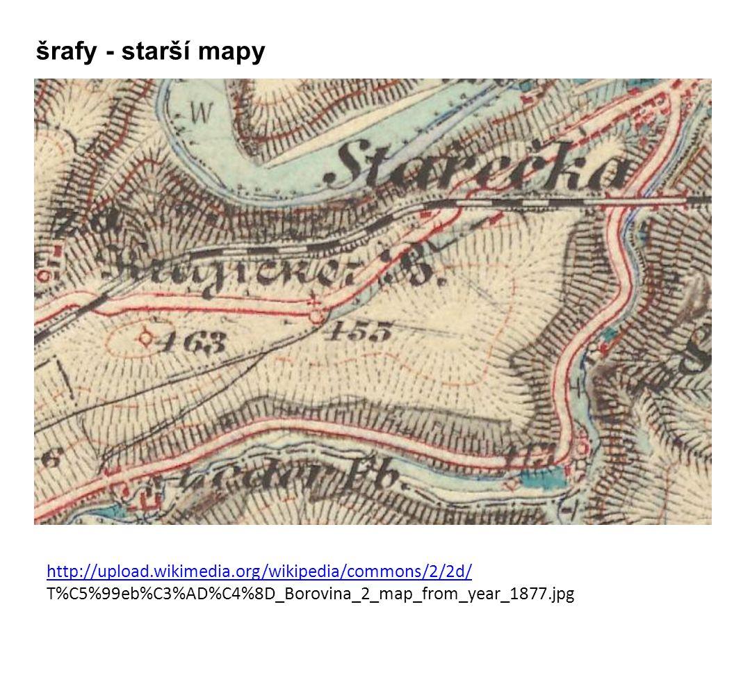 http://upload.wikimedia.org/wikipedia/commons/2/2d/ T%C5%99eb%C3%AD%C4%8D_Borovina_2_map_from_year_1877.jpg šrafy - starší mapy