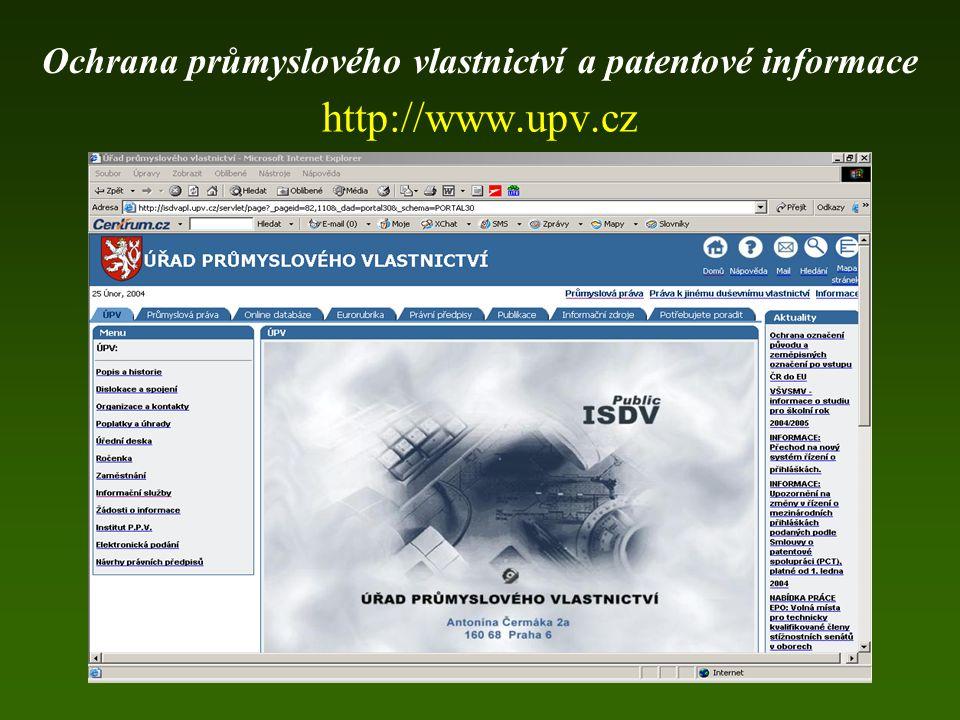 http://www.upv.cz Ochrana průmyslového vlastnictví a patentové informace