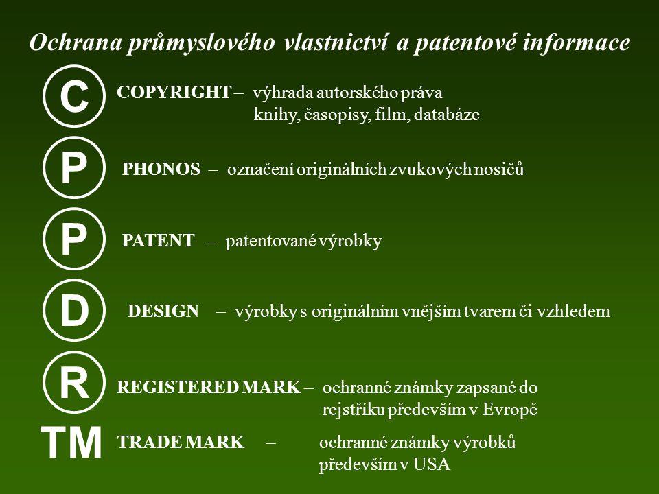 vynálezy (patenty) a užitné vzory – ochrana výsledků technické tvůrčí činnosti průmyslové vzory – ochrana předmětů průmyslového výtvarnictví ochranné známky, zeměpisná označení a označení původu – ochrana práv na označení Princip ochrany práv k uvedeným předmětům Ke vzniku těchto práv je třeba rozhodnutí státního orgánu Princip teritoriality Ochrana průmyslového vlastnictví a patentové informace