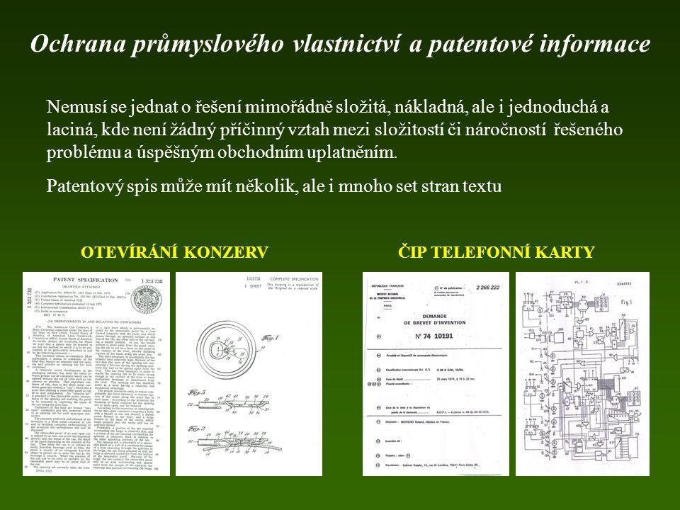 www.upv.cz www.epo.org www.wipo.int http://oami.eu.int Ochrana průmyslového vlastnictví a patentové informace