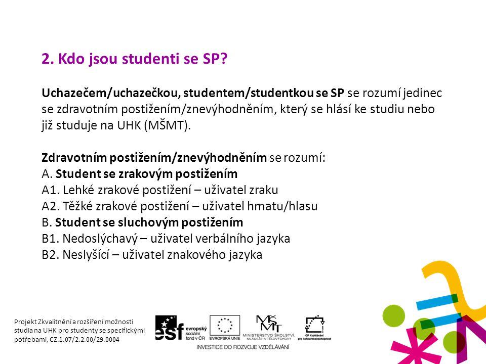 2.Kdo jsou studenti se SP.