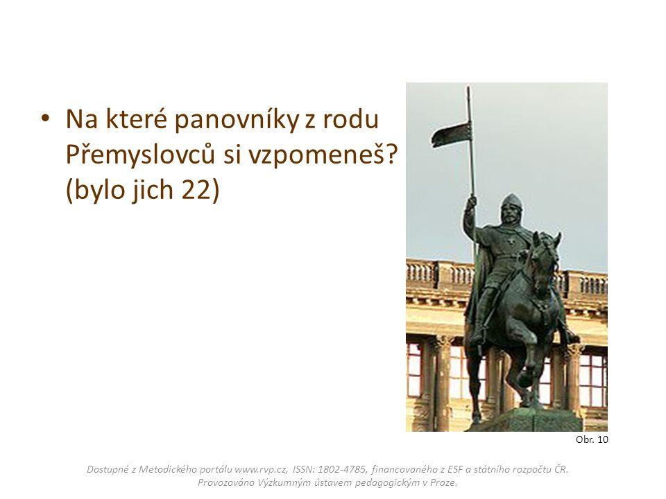 Obr. 10 Na které panovníky z rodu Přemyslovců si vzpomeneš? (bylo jich 22) Dostupné z Metodického portálu www.rvp.cz, ISSN: 1802-4785, financovaného z