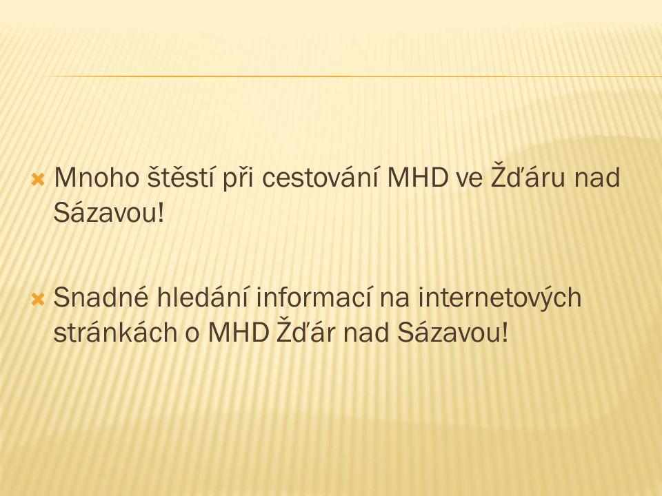  Mnoho štěstí při cestování MHD ve Žďáru nad Sázavou.