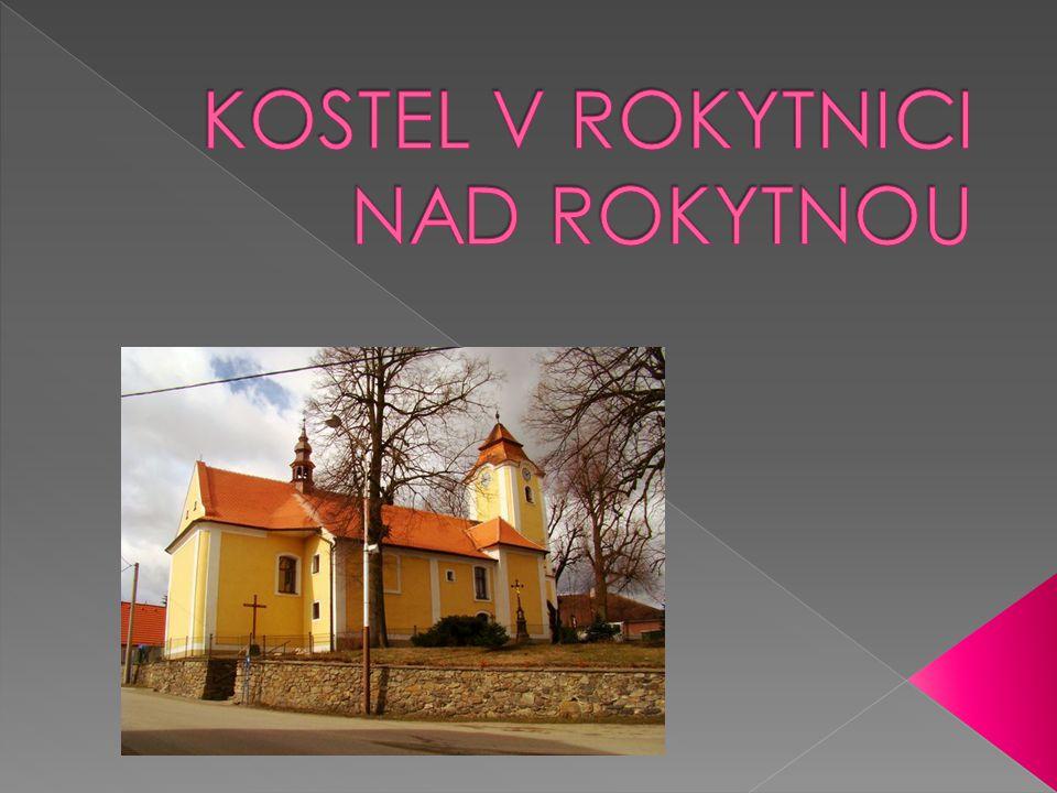  Kostel je nazýván jako farní kostel sv.Jana Křtitele a nachází se v Rokytnici nad Rokytnou.