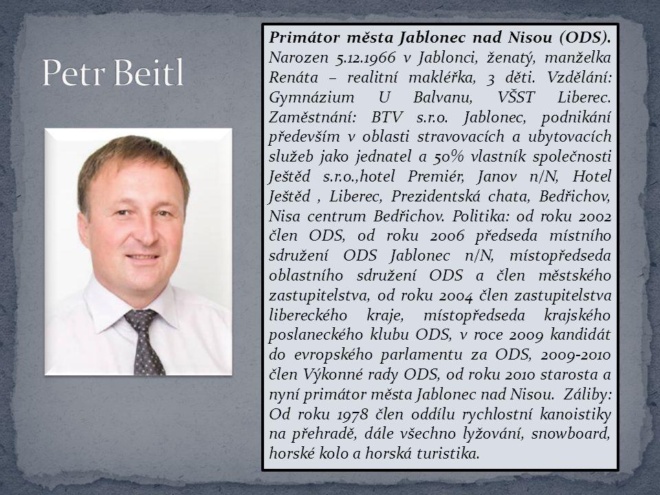 Místopředseda klubu, poslanec Parlamentu ČR za Liberecký kraj (TOP 09) Narodil se 17.