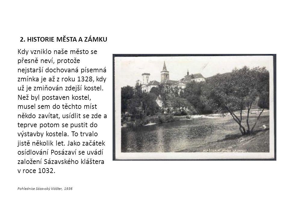 2. HISTORIE MĚSTA A ZÁMKU Kdy vzniklo naše město se přesně neví, protože nejstarší dochovaná písemná zmínka je až z roku 1328, kdy už je zmiňován zdej