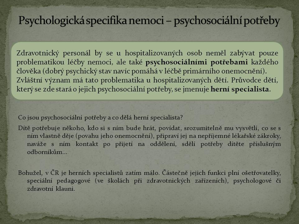 Co jsou psychosociální potřeby a co dělá herní specialista.