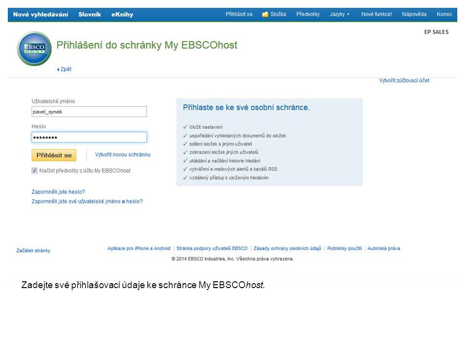Zadejte své přihlašovací údaje ke schránce My EBSCOhost.