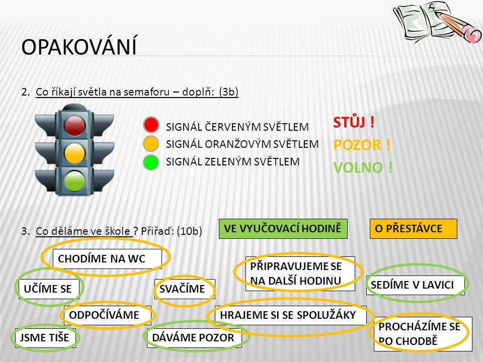 OPAKOVÁNÍ 2.