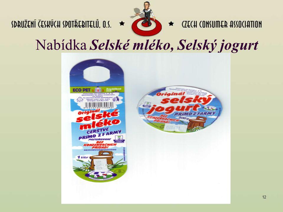 Libor DUPAL, červen 201112 Nabídka Selské mléko, Selský jogurt