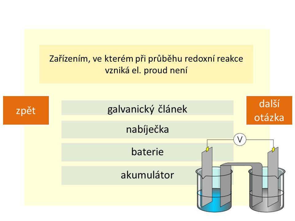 Zařízením, ve kterém při průběhu redoxní reakce vzniká el.