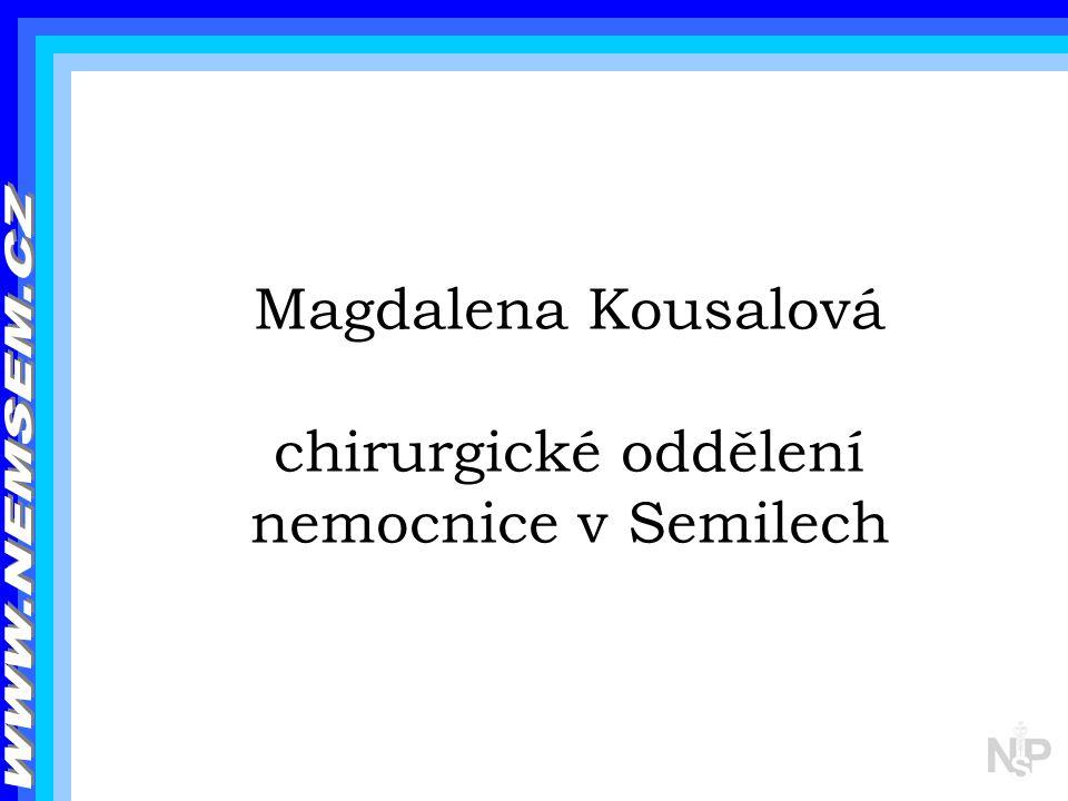 Magdalena Kousalová chirurgické oddělení nemocnice v Semilech