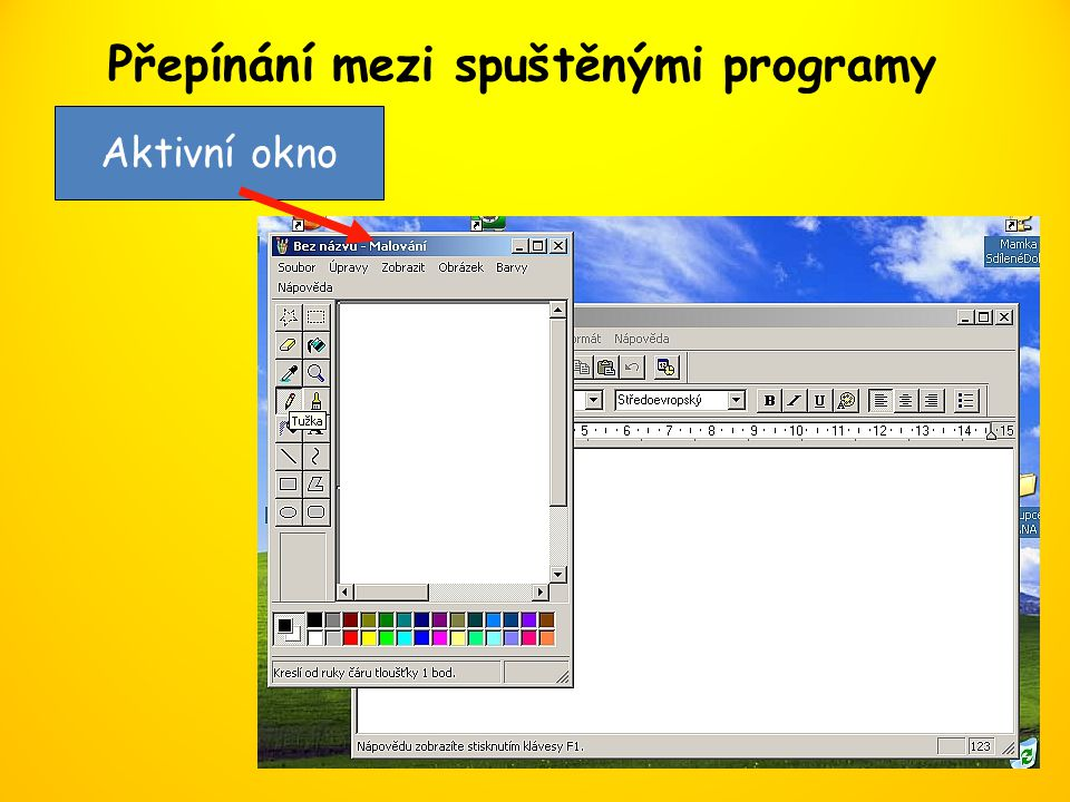 Přepínání mezi spuštěnými programy Aktivní okno