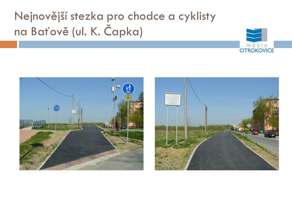 Nejnovější stezka pro chodce a cyklisty na Baťově (ul. K. Čapka)