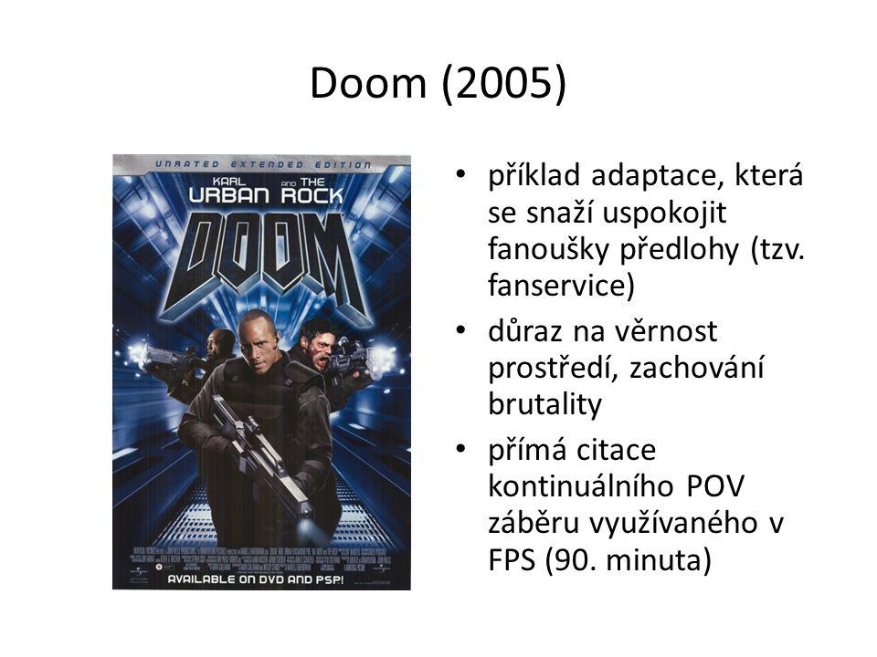 Doom (2005) příklad adaptace, která se snaží uspokojit fanoušky předlohy (tzv.