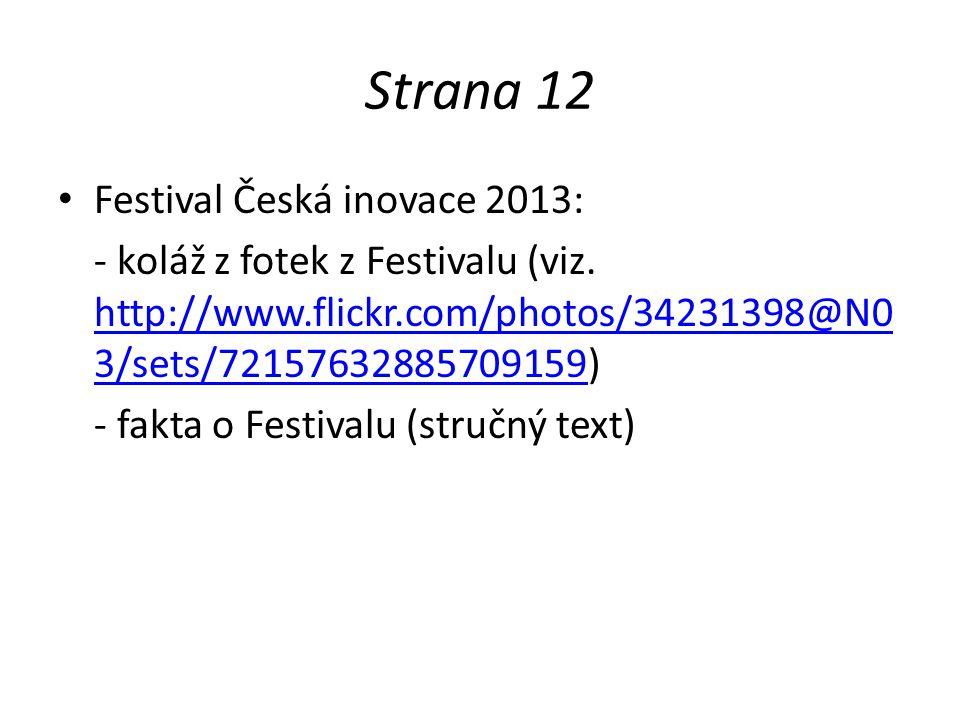 Strana 12 Festival Česká inovace 2013: - koláž z fotek z Festivalu (viz.