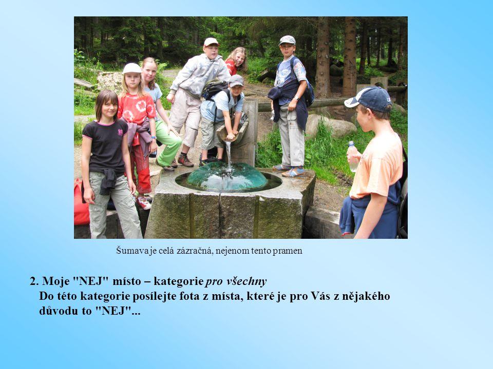 1. Byli jsme tam - pouze pro obyvatele regionu Nepomucko.