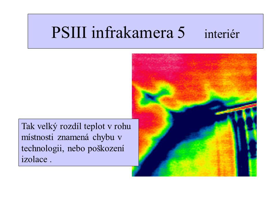PSIII infrakamera 5 interiér Tak velký rozdíl teplot v rohu místnosti znamená chybu v technologii, nebo poškození izolace.