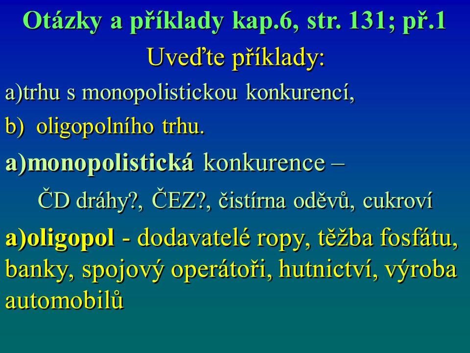 Monopolistická konkurence př.8/6.kap.