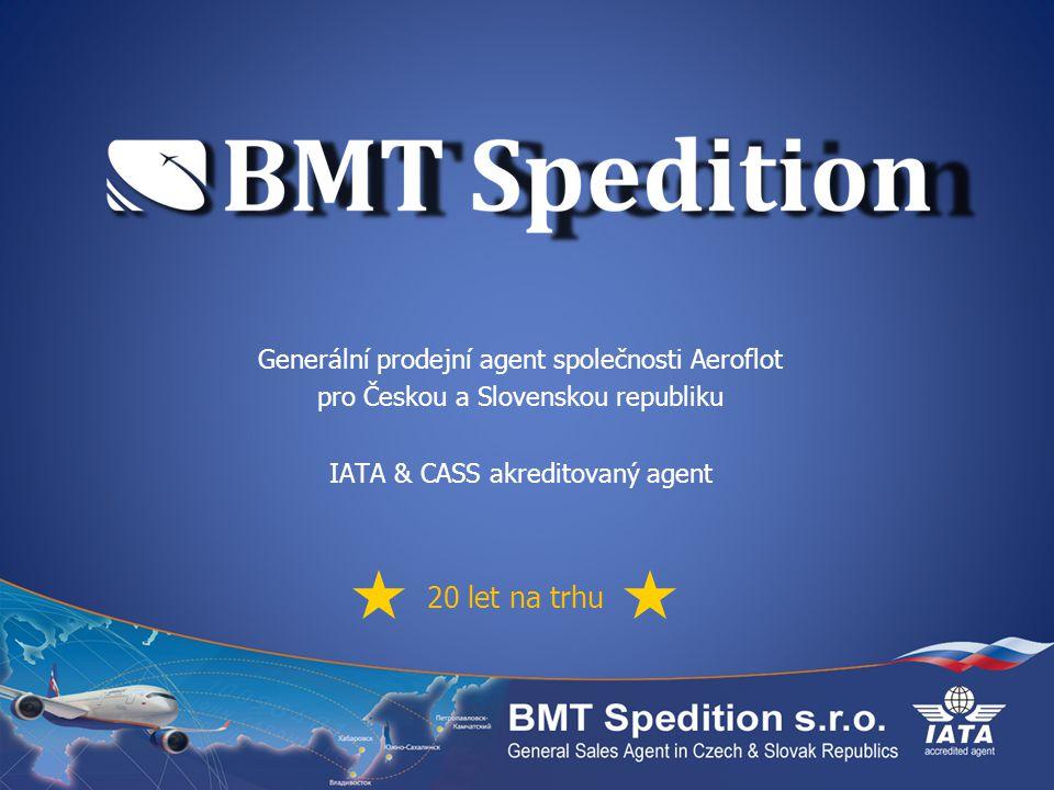 Generální prodejní agent společnosti Aeroflot pro Českou a Slovenskou republiku IATA & CASS akreditovaný agent 20 let na trhu