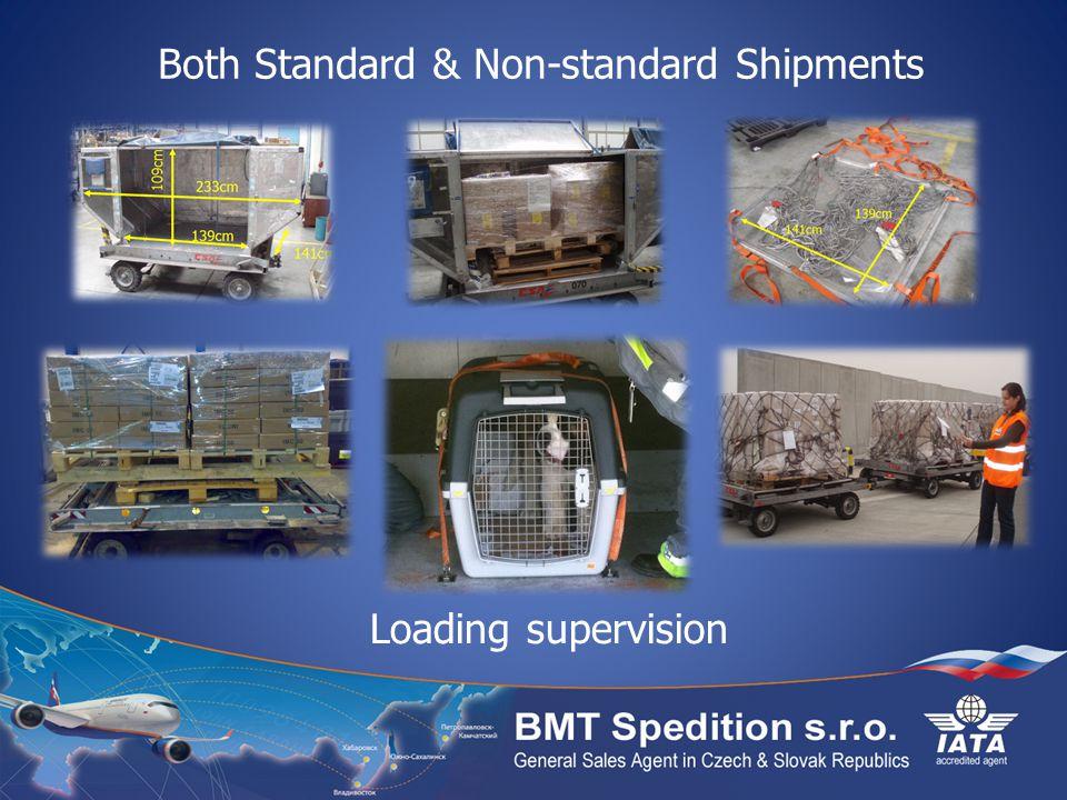 Both Standard & Non-standard Shipments Loading supervision