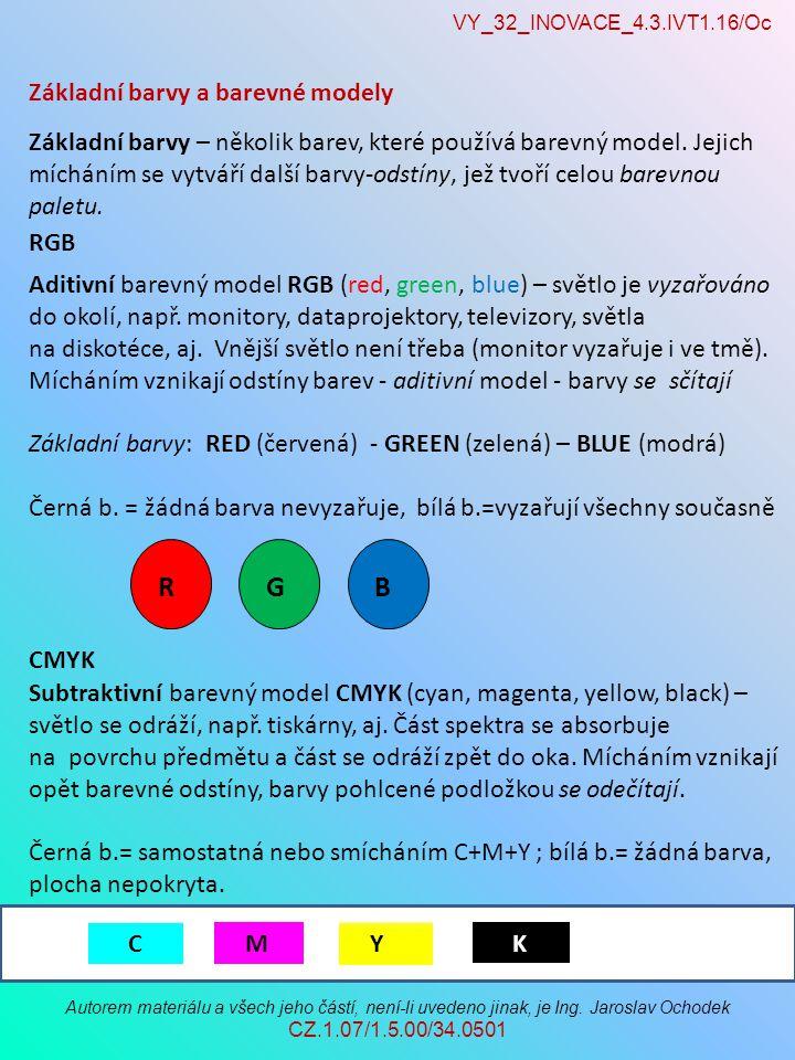 VY_32_INOVACE_4.3.IVT1.16/Oc Autorem materiálu a všech jeho částí, není-li uvedeno jinak, je Ing. Jaroslav Ochodek CZ.1.07/1.5.00/34.0501 Základní bar