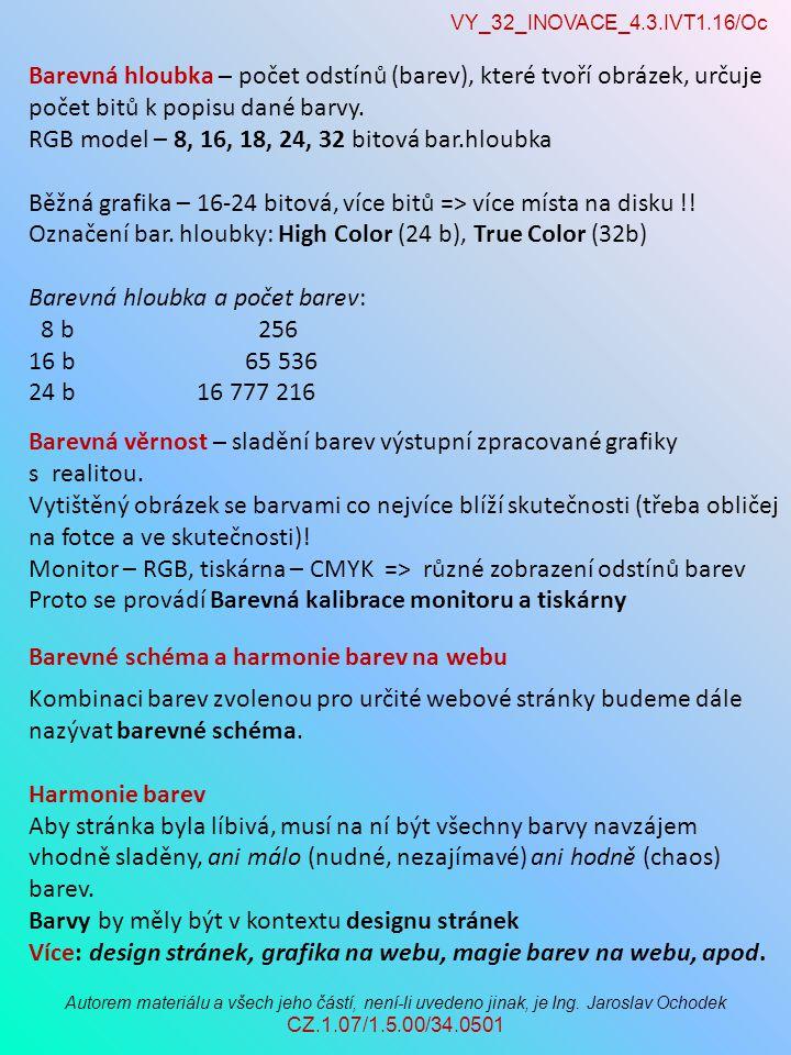 VY_32_INOVACE_4.3.IVT1.16/Oc Autorem materiálu a všech jeho částí, není-li uvedeno jinak, je Ing. Jaroslav Ochodek CZ.1.07/1.5.00/34.0501 Kombinaci ba